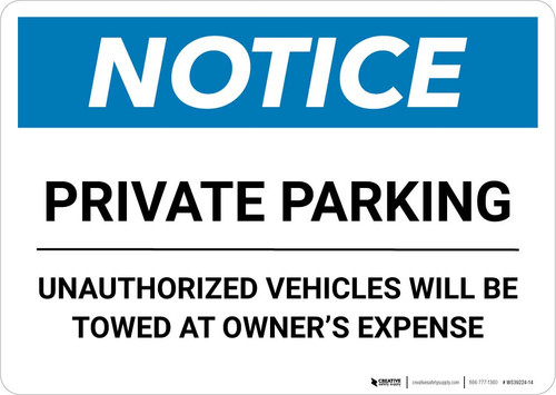 Notice: Private Parking - Unauthorized Vehicles Will Be Towed At Owner Expense Landscape
