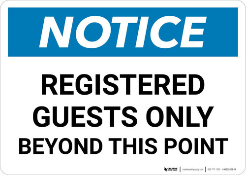 Notice: Registered Guests Only Beyond This Point Landscape