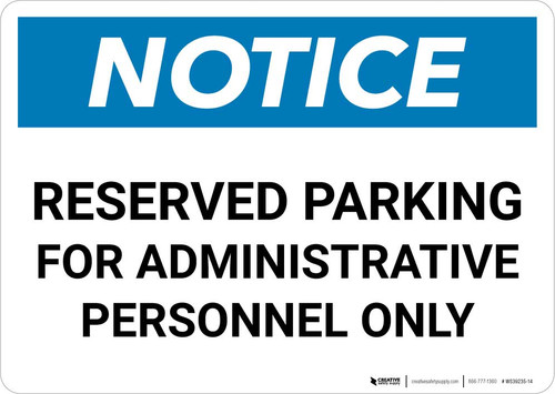 Notice: Reserved Parking for Administrative Personnel Only Landscape