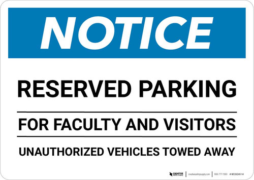 Notice: Reserved Parking for Faculty And Visitors - Unauthorized Vehicles Towed Away Landscape