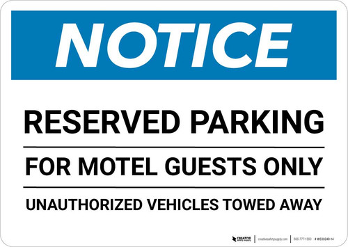 Notice: Reserved Parking for Motel Guests Only - Unauthorized Vehicles Towed Away Landscape