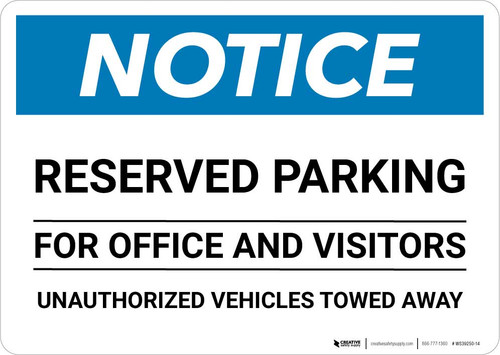 Notice: Reserved Parking for Office And Visitors - Unauthorized Vehicles Towed Away Landscape