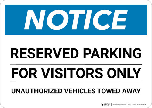 Notice: Reserved Parking for Visitors Only - Unauthorized Vehicles Towed Away Landscape