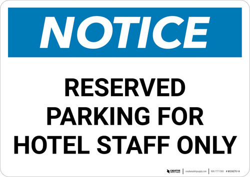 Notice: Reserved Parking for Hotel Staff Only Landscape