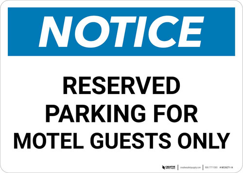 Notice: Reserved Parking for Motel Guests Only Landscape