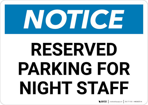 Notice: Reserved Parking for Night Staff Landscape