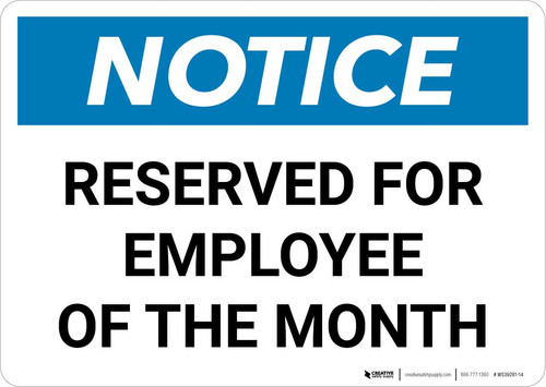 Notice: Reserved for Employee of the Month Landscape