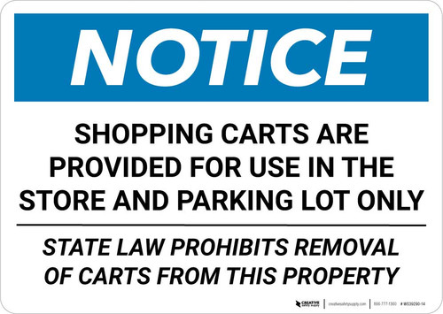 Notice: Shopping Carts Are Provided for Use In The Store State Law Landscape