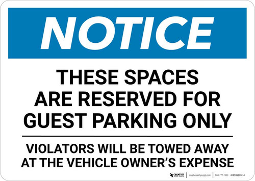 Notice: These Spaces Are Reserved for Guest Parking Only Landscape