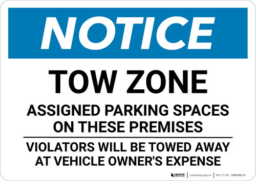 Notice: Tow Zone - Assigned Parking Spaces On These Premises Landscape