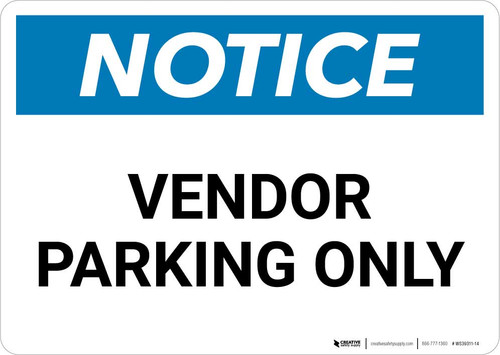 Notice: Vendor Parking Only Landscape
