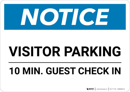 Notice: Visitor Parking - 10 Min. Guest Check In Landscape