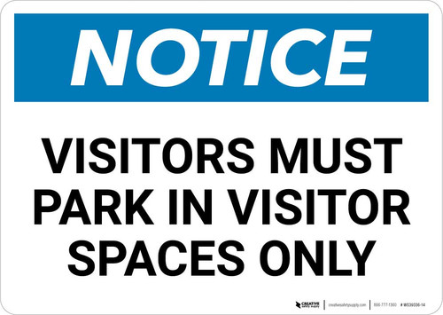Notice: Visitors Must Park In Visitor Spaces Only Landscape