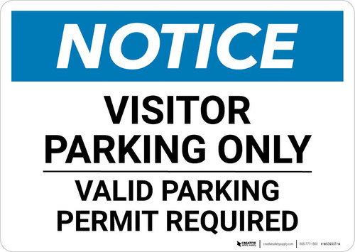 Notice: Visitor Parking Only - Valid Parking Permit Required Landscape