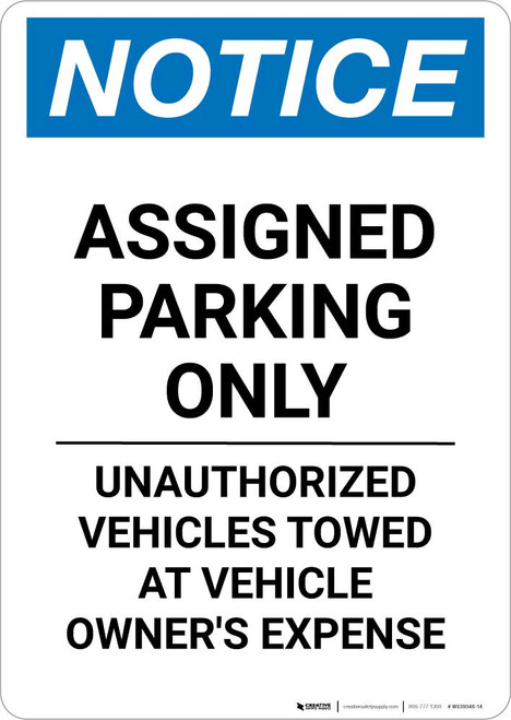 Notice: Assigned Parking Only - Unauthorized Vehicles Towed At Owner Expense Portrait