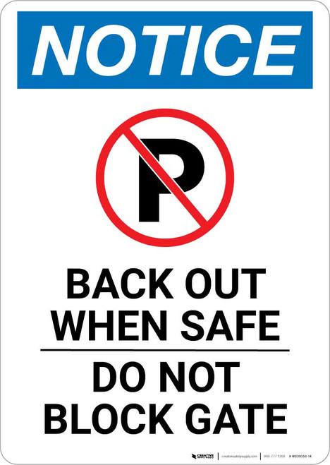 Notice: Back Out When Safe - Do Not Block Gate Portrait