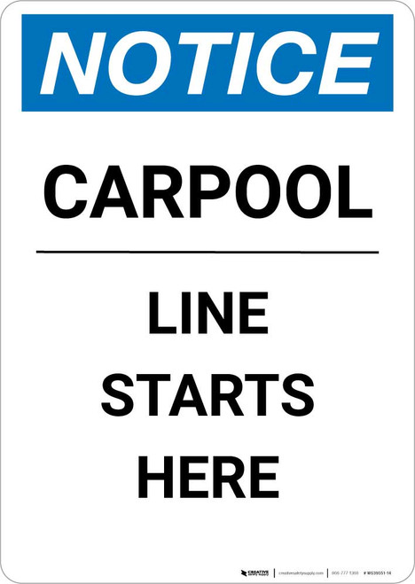 Notice: Carpool Line Starts Here Portrait