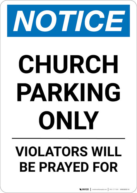 Notice: Church Parking Only - Violators will be Prayed for Portrait