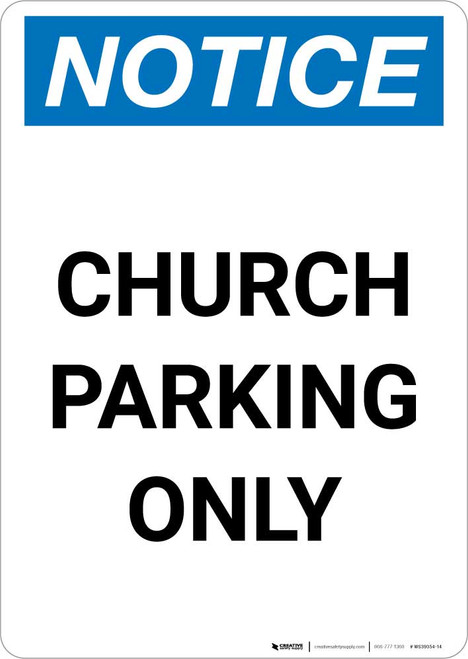 Notice: Church Parking Only Portrait