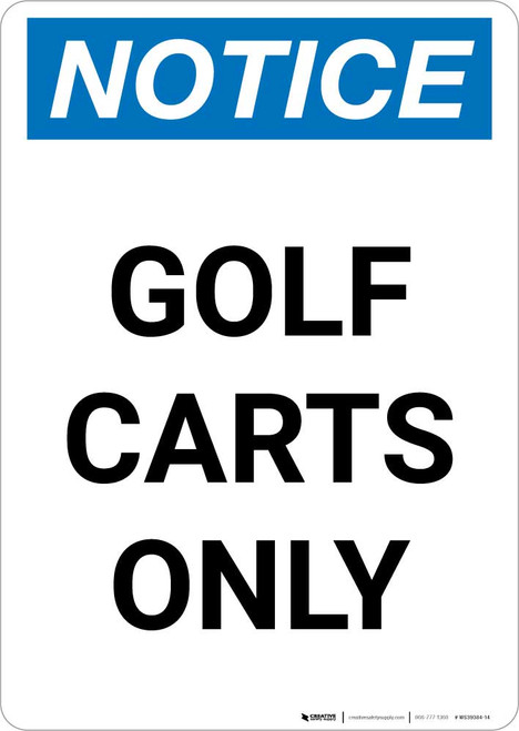 Notice: Golf Carts Only Portrait