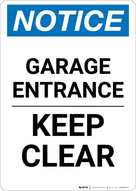 Notice: Garage Entrance - Keep Clear Portrait