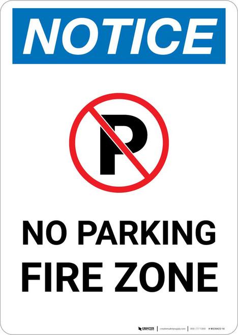 Notice: No Parking - Fire Zone Portrait