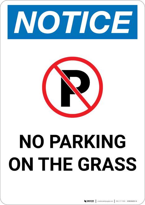 Notice: No Parking On the Grass Portrait