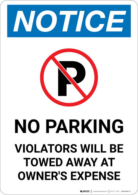 Notice: No Parking Violators Will be Towed Away at Owner's Expense Portrait