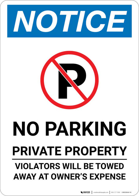 Notice: No Parking - Private Property - Violators Towed Away At Owner Expense Portrait