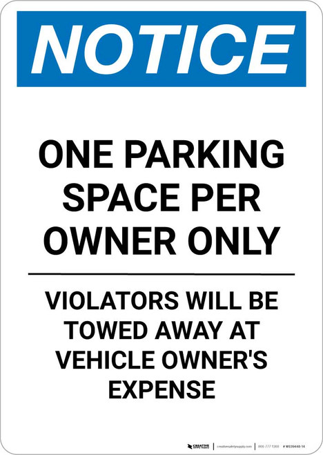 Notice: One Parking Space Per Owner Only Portrait