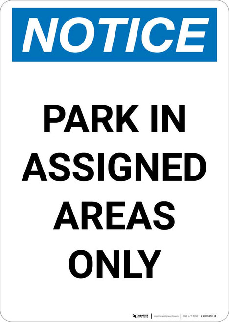 Notice: Park in Assigned Areas Only Portrait