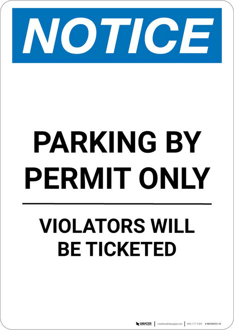 Notice: Parking By Permit Only - Violators Will Be Ticketed Portrait