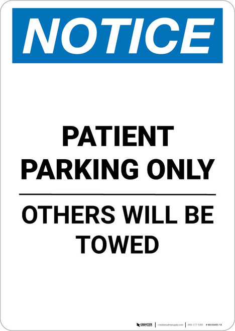 Notice: Patient Parking Only - Others Will Be Towed Portrait