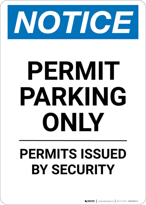Notice: Permit Parking Only - Permits Issued By Security Portrait