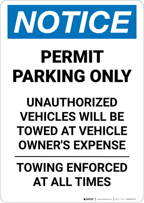 Notice: Permit Parking Only - Towing Enforced at All Times Portrait