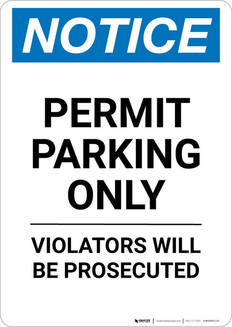 Notice: Permit Parking Only - Violators Will Be Prosecuted Portrait