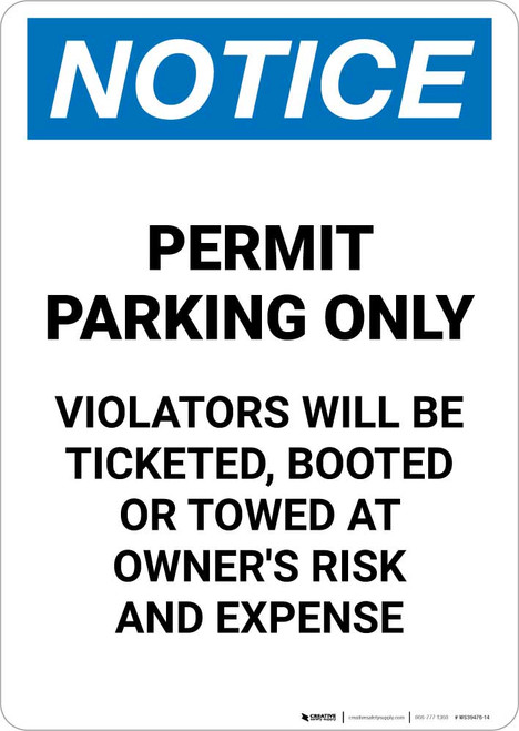 Notice: Permit Parking Only - Violators Will Be Ticketed/Booted/or Towed Portrait