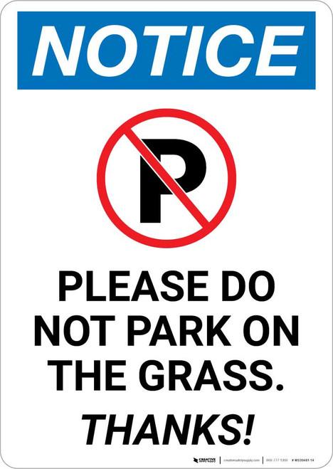 Notice: Please Do Not Park On The Grass - Thanks Portrait