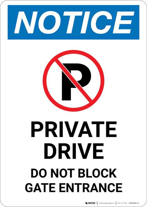 Notice: Private Drive - Do Not Block Gate Entrance Portrait