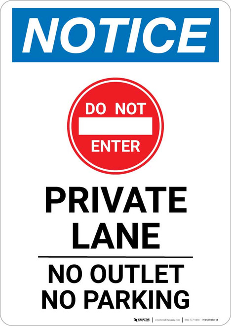 Notice: Private Lane - No Outlet - No Parking Portrait