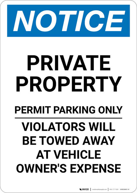 Notice: Private Parking - Permit Parking Only - Violators Will Be Towed Away At Owner Expense Portrait