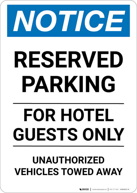 Notice: Reserved Parking for Hotel Guests Only - Unauthorized Vehicles Towed Away Portrait