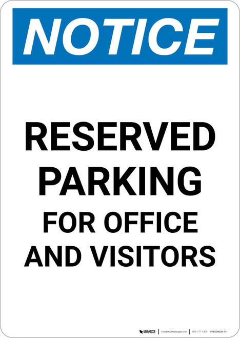 Notice: Reserved Parking for Office And Visitors Portrait