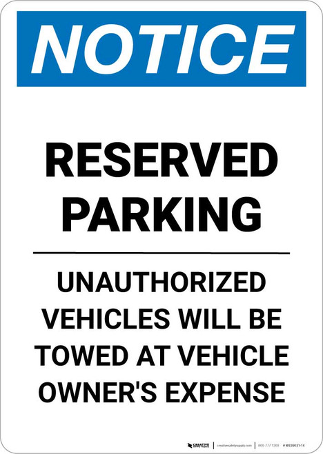 Notice: Reserved Parking - Unauthorized Vehicles Will Be Towed Portrait