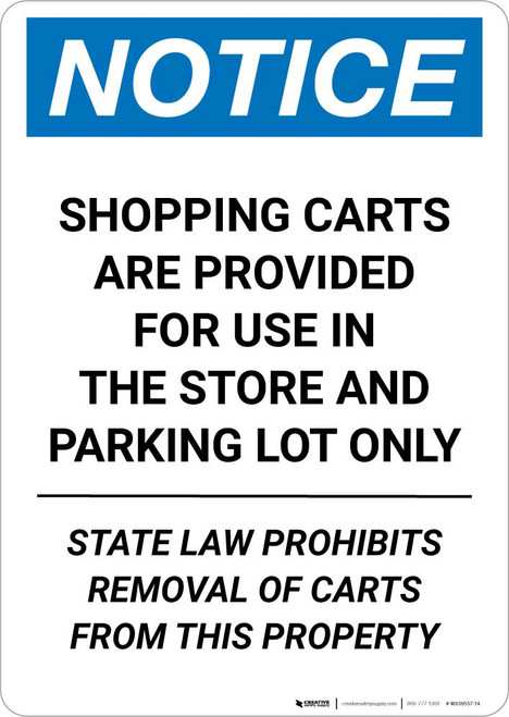 Notice: Shopping Carts Are Provided for Use In The Store State Law Portrait