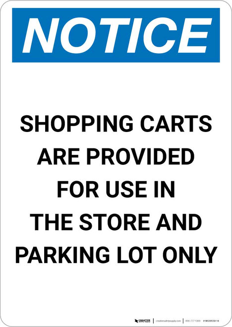 Notice: Shopping Carts Are Provided for Use In The Store Portrait