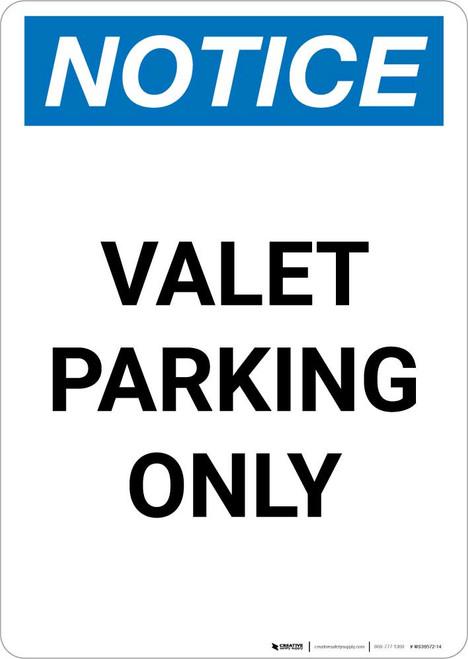 Notice: Valet Parking Only Portrait