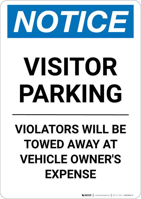 Notice: Visitor Parking - Violators Will Be Towed Away Portrait