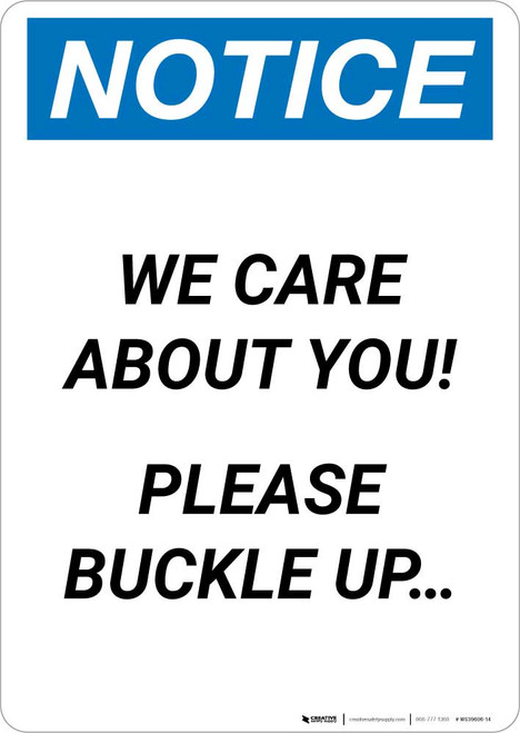 Notice: We Care About You - Please Buckle Up Portrait