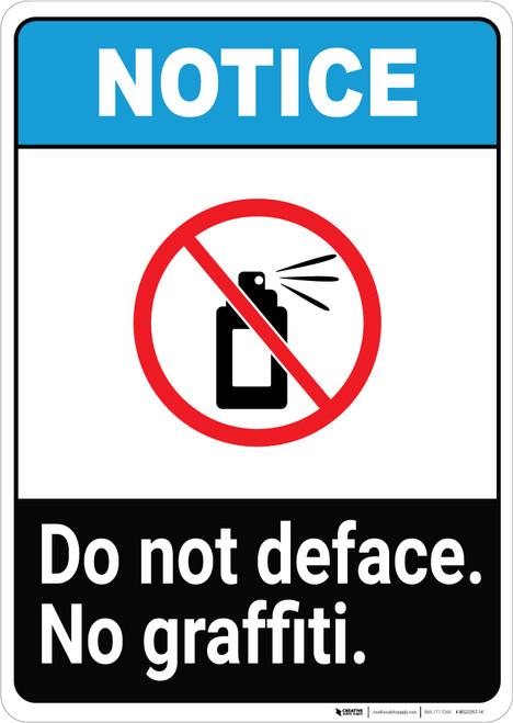 Notice: Do Not Deface - No Graffiti ANSI Portrait